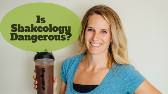 is shakeology dangerous
